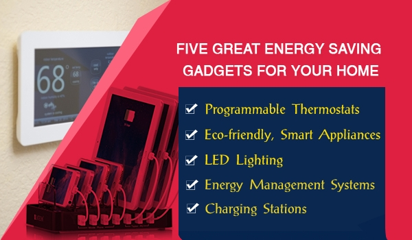 Five Great Energy Saving Gadgets For your Home