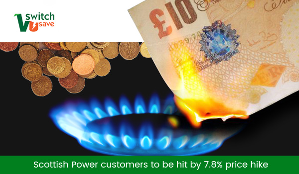 7.8% hike in Scottish Power's energy bills hits 1.1m customers